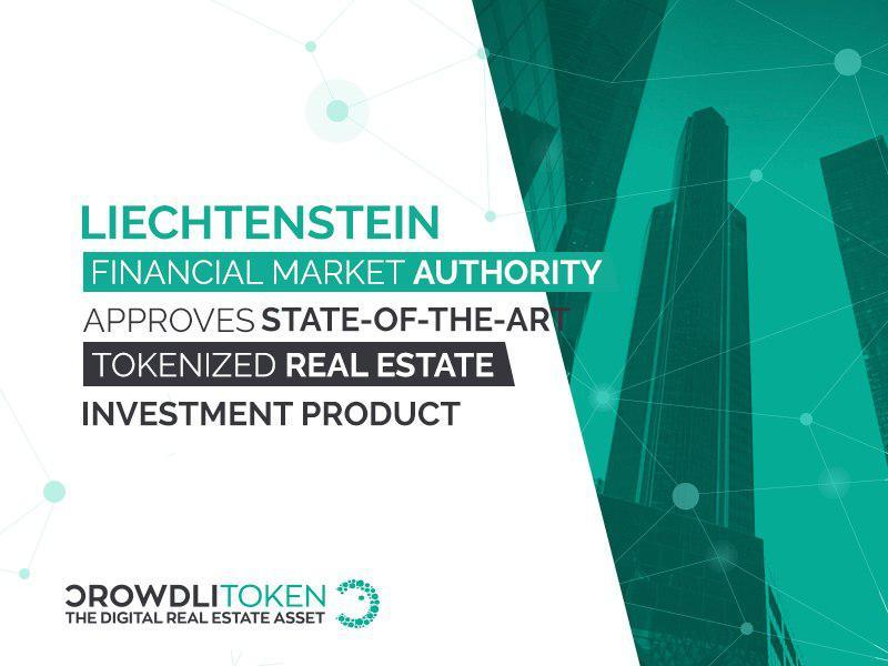 Liechtenstein Financial Market Authority Approves State-of-the-Art Tokenized Real Estate Investment Product